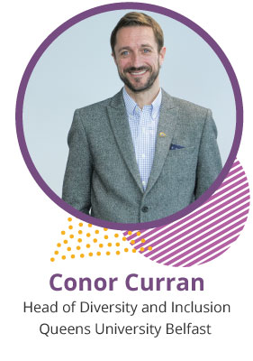 Conor Curran, Head of Diversity and Inclusion Queens University Belfast